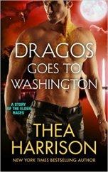 dragos goes to washington by thea harrison