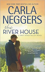river house by carla neggers