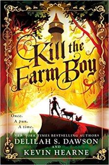 kill the farm boy by delilah s dawson and kevin hearne