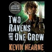 two ravens and one crow by kevin hearne audio