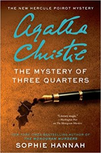mystery of three quarters by sophie hannah