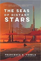 seas of distant stars by francesca g varela