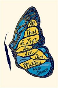 all that is left is all that matters by mark slouka