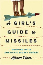 girls guide to missiles by karen piper