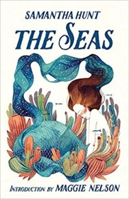 seas by samantha hunt