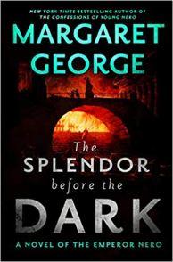 splendor before the dark by margaret george