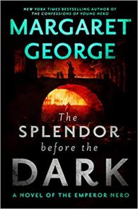 splendor before the dark by margaret george