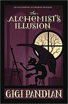alchemists illusion by gigi pandian