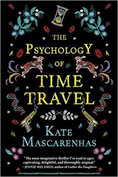 psychology of time travel by kate mascarenhas