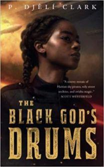black gods drums by p djeli clark