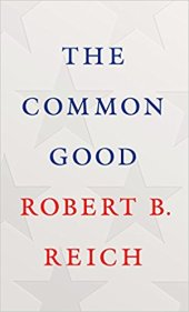 common good by robert reich