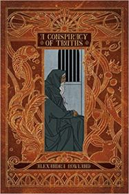 conspiracy of truths by alexandra rowland