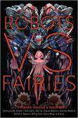 robots vs fairies by dominik parisien