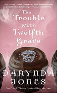 trouble with twelfth grave by darynda jones