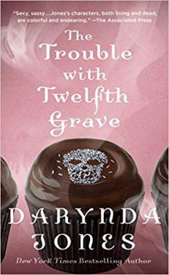 trouble with twelfth grave by darynda jones