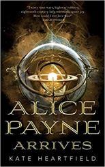alice payne arrives by kate heartfield