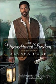 unconditional freedom by alyssa cole
