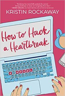 how to hack a heartbreak by kristin rockaway