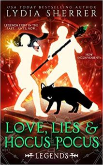 love lies and hocus pocus legends by lydia sherrer