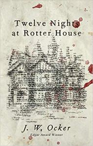 twelve nights at rotter house by jw ocker