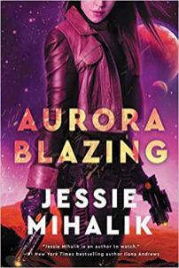 aurora blazing by jessie mihalik