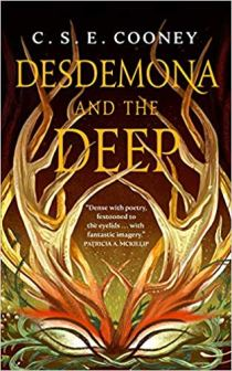 desdemona and the deep by cse cooney