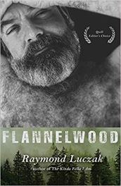 flannelwood by raymond luczak
