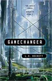 gamechanger by lx beckett