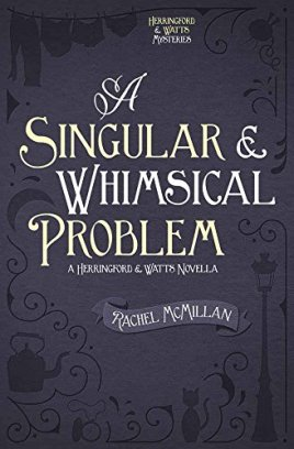 singular and whimsical problem by rachel mcmillan
