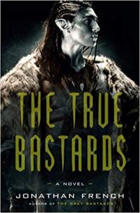 true bastards by jonathan french