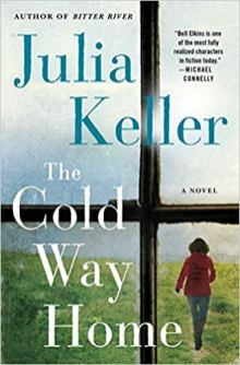 cold way home by julia keller