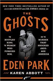 ghosts of eden park by karen abbott