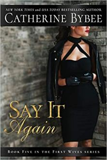 say it again by catherine bybee