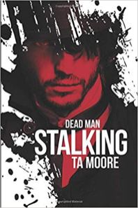 dead man stalking by ta moore
