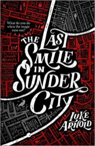last smile in sunder city by luke arnold