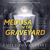 medusa in the graveyard by emily devenport audio