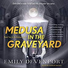 medusa in the graveyard by emily devenport audio