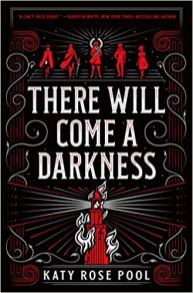 there will come a darkness by katy rose pool