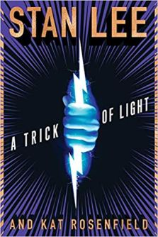 trick of light by stan lee and kat rosenfield
