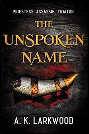unspoken name by ak larkwood