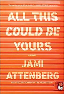all this could be yours by jami attenberg