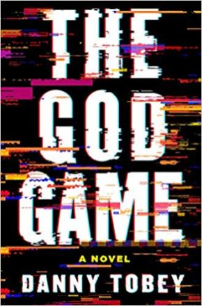 god game by danny tobey