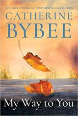 my way to you by catherine bybee