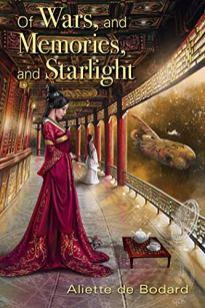 of wars and memories and starlight by aliette de bodard