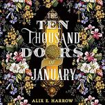 ten thousand doors of january by alix harrow audio