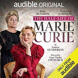 half life of marie curie by lauren gunderson audio