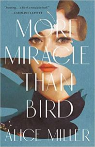 more miracle than bird by alice miller