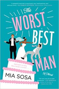 worst best man by mia sosa