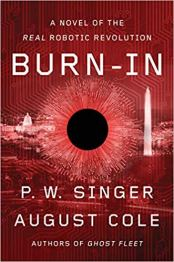 burn in by pw singer and august cole