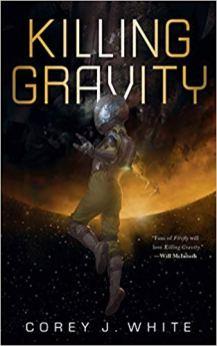 killing gravity by corey j white